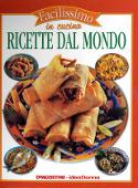 Copertina dell'audiolibro Facilissimo in cucina – Ricette dal Mondo di NICOLO', Donatella (a cura di)