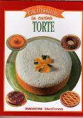 Copertina dell'audiolibro Facilissimo in cucina – Torte di NICOLO', Donatella (a cura di)