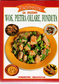 Copertina dell'audiolibro Facilissimo in cucina – Wok, pietra ollare, fonduta di NICOLO', Donatella (a cura di)