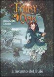 Copertina dell'audiolibro Fairy Oak: l'incanto del Buio di GNONE, Elisabetta