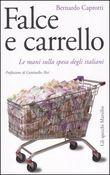 Copertina dell'audiolibro Falce e carrello di CAPROTTI, Bernardo
