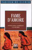 Copertina dell'audiolibro Fame d'amore di DE CLERCQ, Fabiola