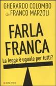 Copertina dell'audiolibro Farla franca: la legge è uguale per tutti? di COLOMBO, Gherardo