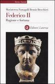 Copertina dell'audiolibro Federico II – ragione e fortuna di FUMAGALLI, Mariateresa - BROCCHIERI, Beonio