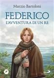 Copertina dell'audiolibro Federico. L'avventura di un re