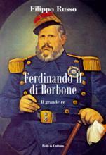Copertina dell'audiolibro Ferdinando II di Borbone: il grande re di RUSSO, Filippo