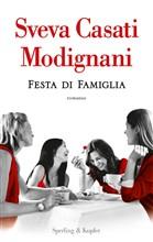Copertina dell'audiolibro Festa di famiglia di CASATI MODIGNANI, Sveva