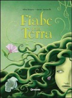 Copertina dell'audiolibro Fiabe della Terra di FORZANI, Silvia - TACCONELLA, Gianni