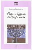 Copertina dell'audiolibro Fiabe e leggende del Tagliamento di BATTISTUTTA, Luigina