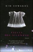 Copertina dell'audiolibro Figlia del silenzio di EDWARDS, Kim