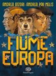 Copertina dell'audiolibro Fiume Europa di ATZORI, Andrea - PAU MELIS, Andrea