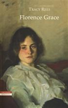 Copertina dell'audiolibro Florence Grace di REES, Tracy