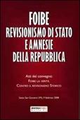 Copertina dell'audiolibro Foibe revisionismo di stato e amnesie della repubblica di ^FOIBE...