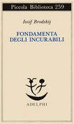 Copertina dell'audiolibro Fondamenta degli incurabili di BRODSKIJ, Iosif