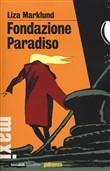 Copertina dell'audiolibro Fondazione Paradiso di MARKLUND, Liza