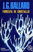Copertina dell'audiolibro Foresta di cristallo di BALLARD, J.G.