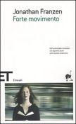Copertina dell'audiolibro Forte movimento di FRANZEN, Jonathan