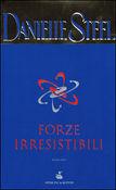 Copertina dell'audiolibro Forze irresistibili di STEEL, Danielle