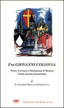 Copertina dell'audiolibro Fra Giovanni Colonna: primo arcivescovo Domenicano di Messina di DI STEFANO padre Antonino Nicola