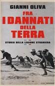 Copertina dell'audiolibro Fra i dannati della terra: storia della legione straniera di OLIVA, Gianni