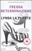 Copertina dell'audiolibro Fredda determinazione di LA PLANTE, Lynda