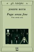 Copertina dell'audiolibro Fuga senza fine. Una storia vera di ROTH, Joseph