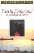Copertina dell'audiolibro Fuochi fiammanti a un'hora di notte di REA, Ermanno