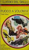 Copertina dell'audiolibro Fuoco a volontà di KANE, Frank (Trad. Giuseppe Gogioso)