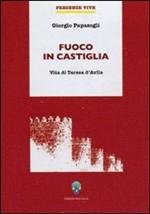 Copertina dell'audiolibro Fuoco in Castiglia: santa Teresa d'Avila di PAPASOGLI, Giorgio