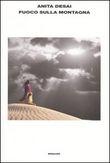 Copertina dell'audiolibro Fuoco sulla montagna di DESAI, Anita