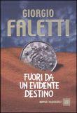 Copertina dell'audiolibro Fuori da un evidente destino di FALETTI, Giorgio