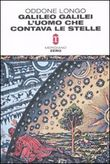 Copertina dell'audiolibro Galileo Galilei l'uomo che contava le stelle di LONGO, Oddone