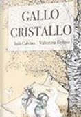 Copertina dell'audiolibro Gallo Cristallo di CALVINO, Italo