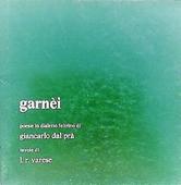 Copertina dell'audiolibro Garnei (dialetto feltrino) di DAL PRÀ, Giancarlo