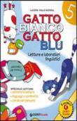 Copertina dell'audiolibro Gatto bianco gatto blu. Classe 5: Letture e laboratori linguistici di VALDISERRA, Laura