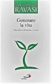 Copertina dell'audiolibro Generare la vita di RAVASI, Gianfranco