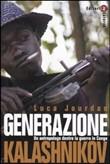 Copertina dell'audiolibro Generazione Kalashnikov di JOURDAN, Luca