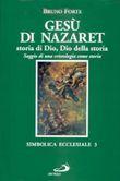 Copertina dell'audiolibro Gesù di Nazaret, storia di Dio, Dio della storia di FORTE, Bruno