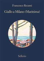 Copertina dell'audiolibro Giallo a Milano (Marittima)