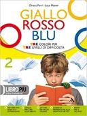 Copertina dell'audiolibro Giallo rosso blu 2 – Antologia di FERRI, Chiara - MATTEI, Luca