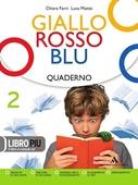 Copertina dell'audiolibro Giallo rosso blu 2 – quaderno