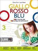 Copertina dell'audiolibro Giallo rosso blu 3 – Antologia di FERRI, Chiara - MATTEI, Luca