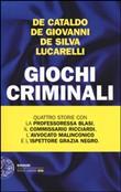 Copertina dell'audiolibro Giochi criminali di DE CATALDO, DE GIOVANNI, DE SILVA, LUCARELLI