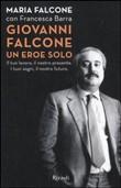 Copertina dell'audiolibro Giovanni Falcone un eroe solo di FALCONE, Maria