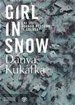 Copertina dell'audiolibro Girl in snow di KUKAFKA, Danya
