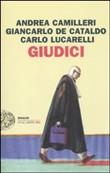 Copertina dell'audiolibro Giudici di CAMILLERI, A. - DE CATALDO, G.  - LUCARELLI, C.