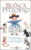Copertina dell'audiolibro Giulia Bau e i gatti gelosi di PITZORNO, Bianca