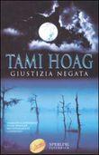 Copertina dell'audiolibro Giustizia negata di HOAG, Tami