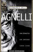 Copertina dell'audiolibro Gli Agnelli – Una dinastia, un impero 1899-1998 di GALLI,  Giancarlo