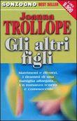 Copertina dell'audiolibro Gli altri figli di TROLLOPE, Joanna (Traduzione di M.B Piccioli)